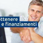 Prestiti e finanziamenti: come richiederli e ottenerli