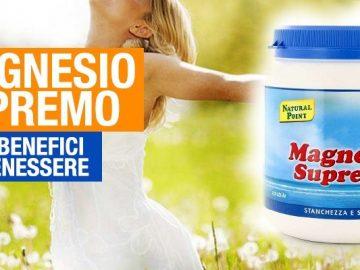 tutti i benefici del magnesio supremo sul corpo umano